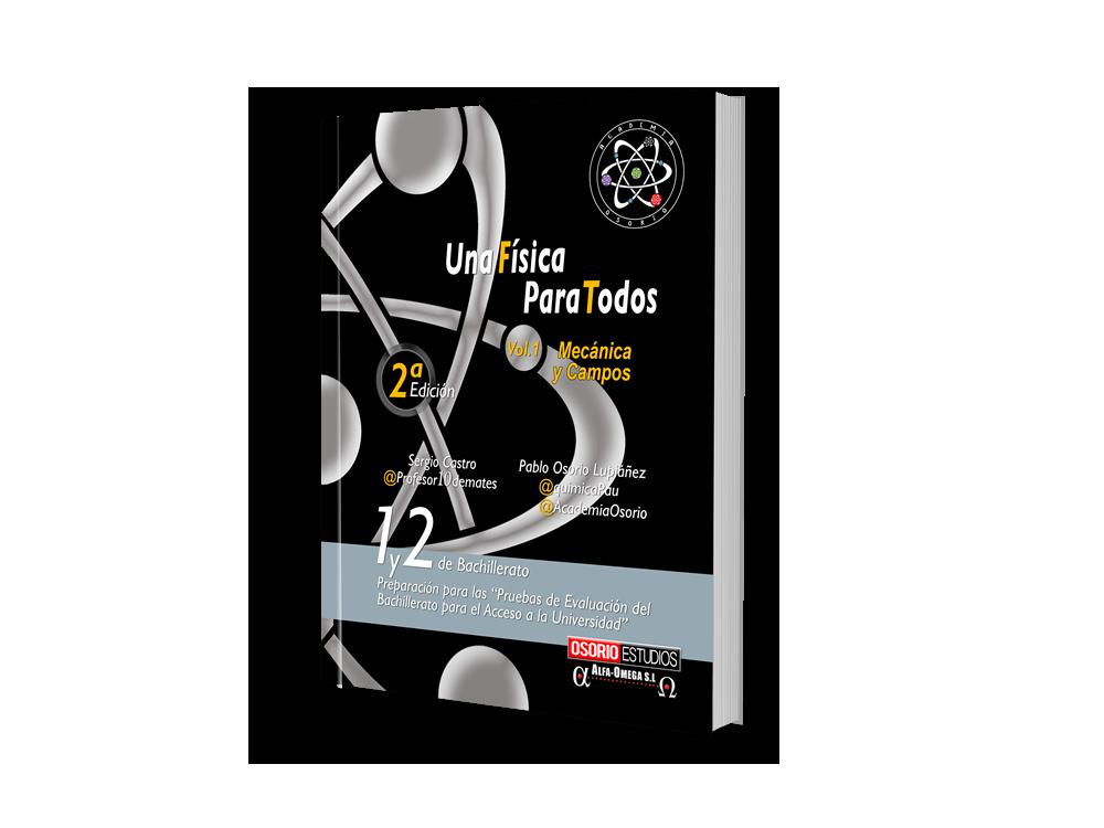 Libro Una Física Para Todos. Vol. 1