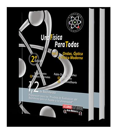 Libro Una Física Para Todos. Vol 1 y 2